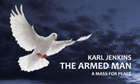 11 november 2018<br/>Karl Jenkins - The Armed Man